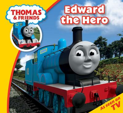 Edward the Hero (Thomas & Friends Story Library)