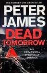 Dead Tomorrow (Roy Grace #5)