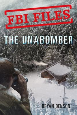 The Unabomber - FBI Files