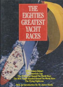 The Eighties Greatest Yacht Races