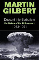 The Descent into Barbarism 1933-51: The History of the 20th Century