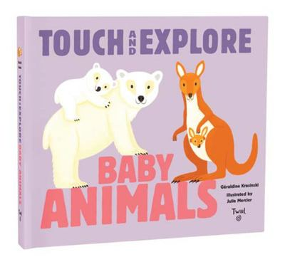Baby Animals Touch and Explore