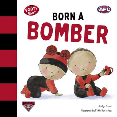 Born a Bomber (Footy Baby) Essendon