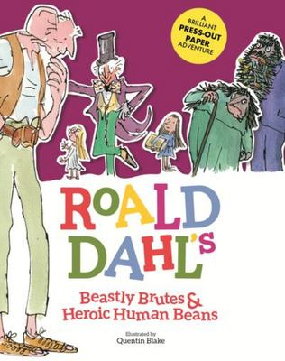 Roald Dahl's Beastly Brutes and Heroic Human Beans