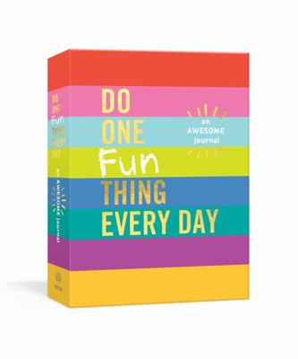 Do One Fun Thing Every Day - An Awesome Journal
