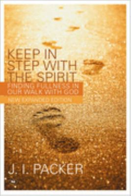 Keep in Step with the Spirit - Finding Fullness in Our Walk with God
