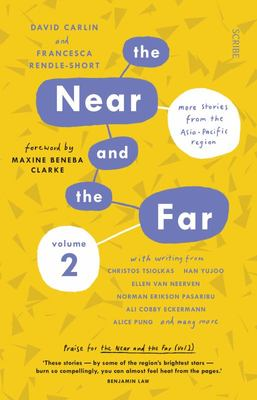 The Near and the Far Volume 2: More Stories from the Asia-Pacific Region