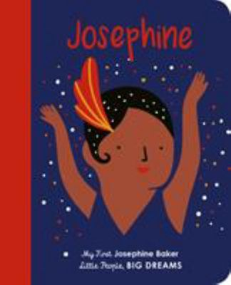 Josephine Baker (My First Little People, Big Dreams)