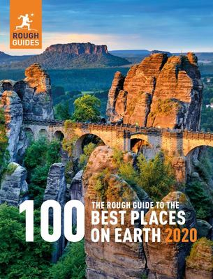 Rough Guide to the 100 Best Places on Earth 2020