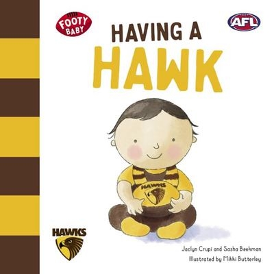 Having a Hawk (Footy Baby) Hawthorn