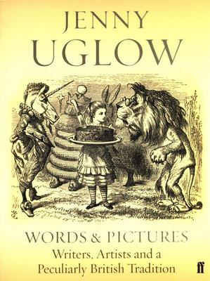 Words and Pictures - Writers, Artists and a Peculiarly British Tradition
