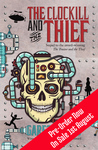 The Clockill and the Thief - Pre-Order - Ships 1st August