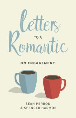 Letters to a Romantic - On Engagement