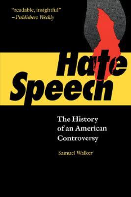 Hate Speech - The History of an American Controversy
