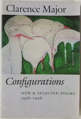 Configurations - New and Selected Poems, 1958-1998