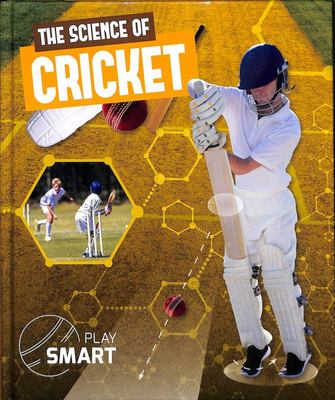 The Science of Cricket