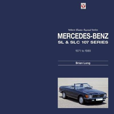 Mercedes-Benz SL & SLC107-series 1971 to 1989