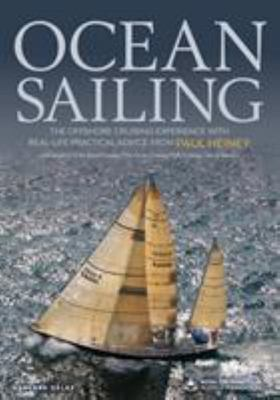 Ocean Sailing - The Offshore Cruising Experience with Real-Life Practical Advice