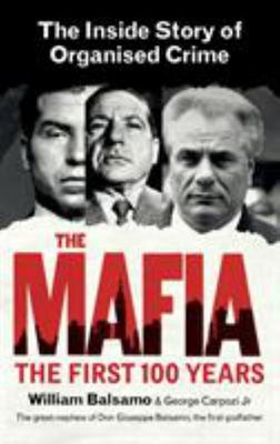 The Mafia - The Inside Story of Organised Crime