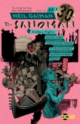 Sandman Vol. 11 Endless Nights (30th Anniversary Edition)