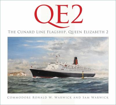 QE2: the Cunard Line Flagship, Queen Elizabeth 2