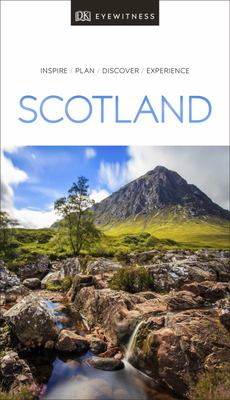 Scotland DK Eyewitness Travel Guide