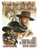 Any Gun Can Play - The Essential Guide to Euro-Westerns