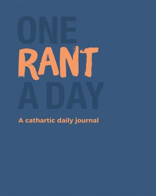 One Rant a Day - A Cathartic Daily Journal