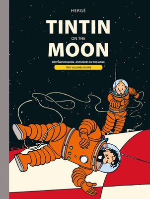Tintin on the Moon (Destination Moon, Explorers on the Moon Bindup)