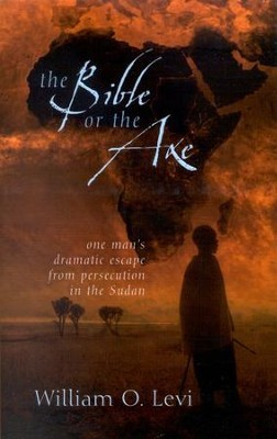 The Bible or the Axe