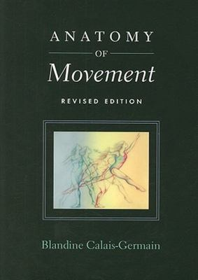 Anatomy Of Movement Revised Edition