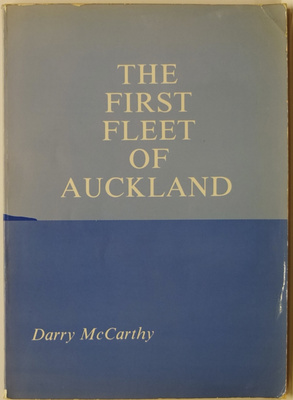 The First Fleet of Auckland