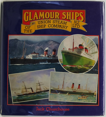 Glamour Ships of the Union Steamship Company NZ Ltd