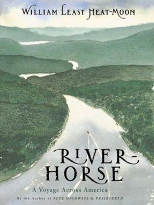 River-Horse - A Voyage Across America