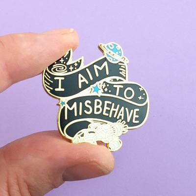 I Aim to Misbehave Jubly-Umph Pin