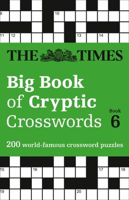 The Times Big Book of Cryptic Crosswords Book 6