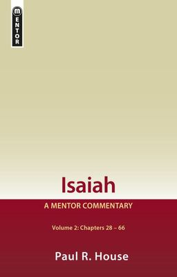 Isaiah Vol 2 - A Mentor Commentary