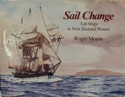 Sail Change: Tall Ships in New Zealand Waters