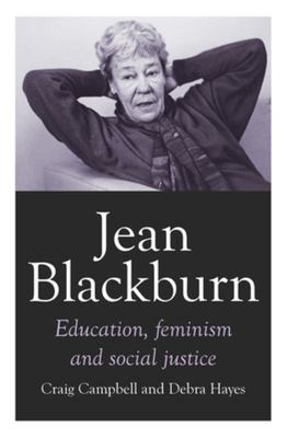 Jean Blackburn - Education, Feminism and Social Justice