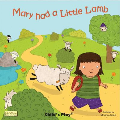 Mary Had A Little Lamb (Big Books With Holes)