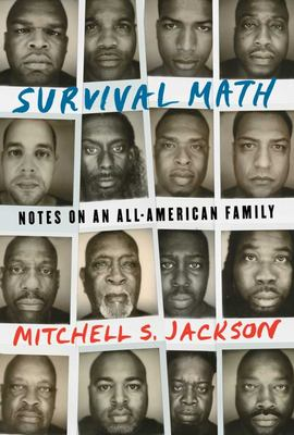 Survival Math - Notes on an All-American Family