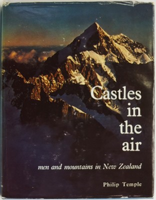 Castles in the Air: Men and Mountains in New Zealand