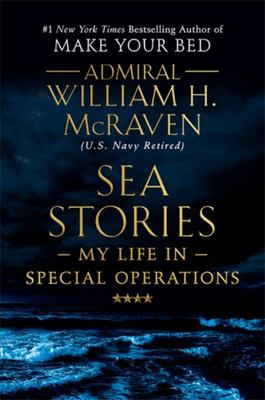 Sea Stories - My Life in Special Operations
