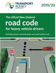 Official New Zealand Road Code for Heavy Vehicle Drivers 2019/20