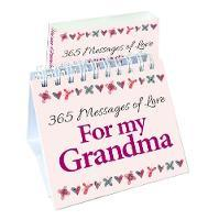 365 Days of Love For my Grandma