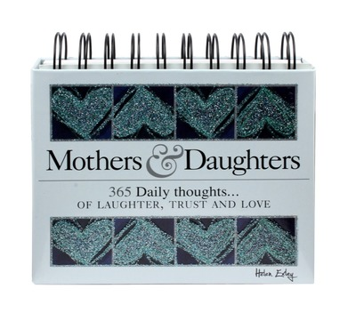 365 Mothers & Daughters Daily Thoughts