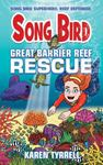 Song Bird: Great Barrier Reef Rescue