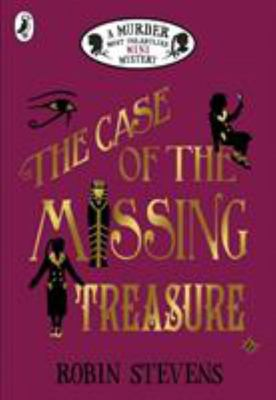 The Case of the Missing Treasure: a Murder Most Unladylike Mini Mystery (FS)