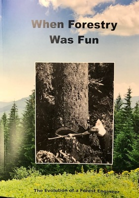 When Forestry was Fun