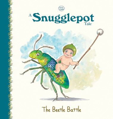 A Snugglepot Tale: The Beetle Battle (May Gibbs)